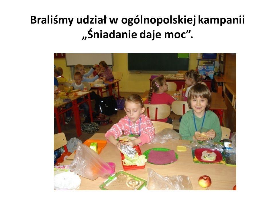 """Braliśmy udział w ogólnopolskiej kampanii """"Śniadanie daje moc ."""
