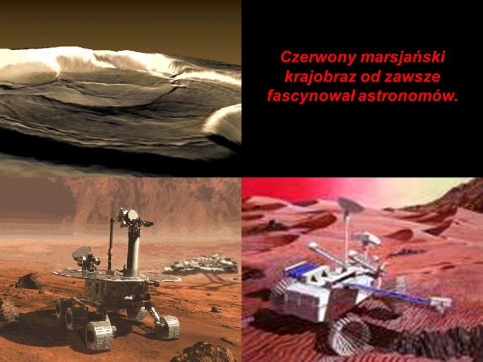 Czerwony marsjański krajobraz od zawsze fascynował astronomów.