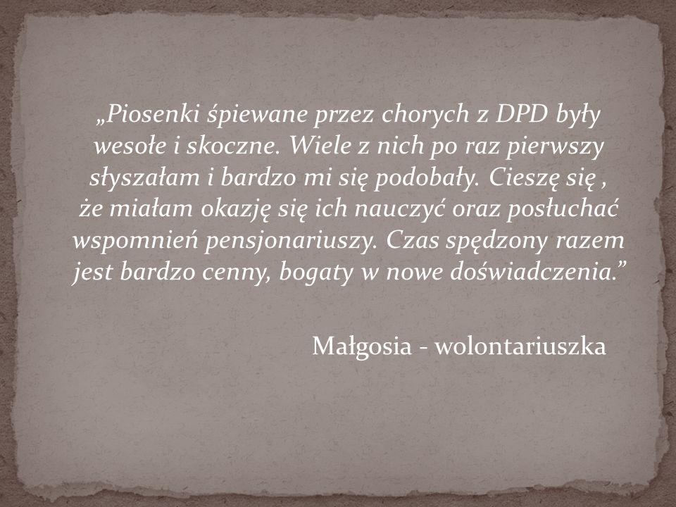 """""""Piosenki śpiewane przez chorych z DPD były wesołe i skoczne"""