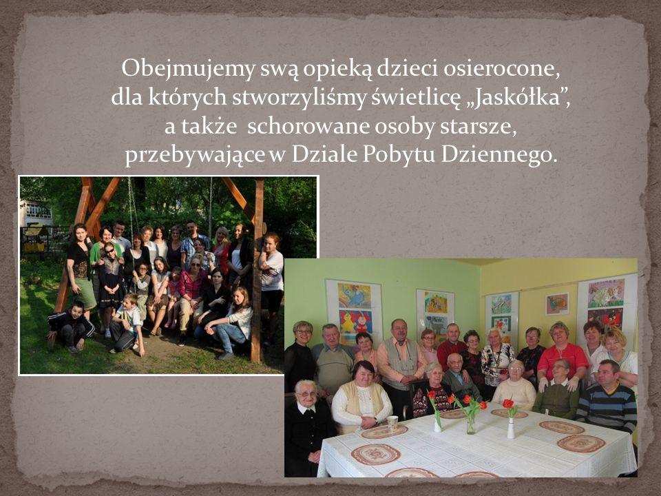 """Obejmujemy swą opieką dzieci osierocone, dla których stworzyliśmy świetlicę """"Jaskółka , a także schorowane osoby starsze, przebywające w Dziale Pobytu Dziennego."""