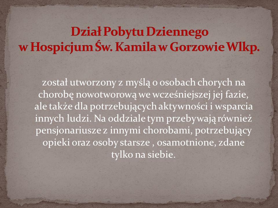 Dział Pobytu Dziennego w Hospicjum Św. Kamila w Gorzowie Wlkp.
