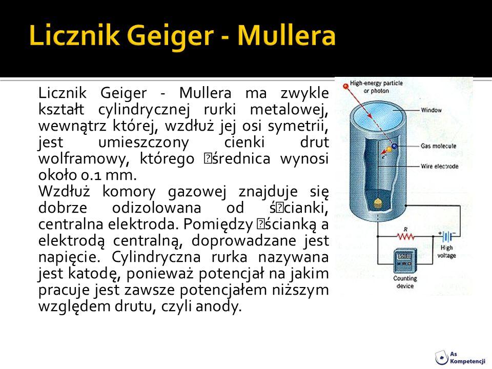 Licznik Geiger - Mullera