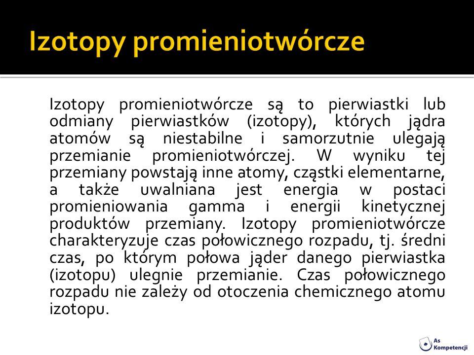 Izotopy promieniotwórcze