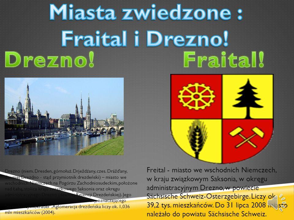 Miasta zwiedzone : Fraital i Drezno!