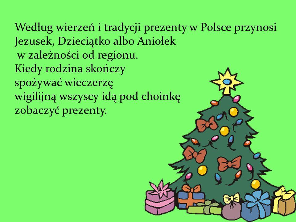 Według wierzeń i tradycji prezenty w Polsce przynosi Jezusek, Dzieciątko albo Aniołek