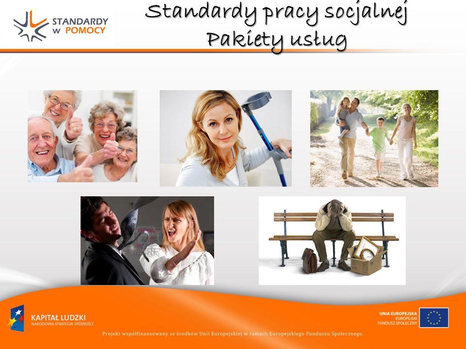 Standardy pracy socjalnej Pakiety usług