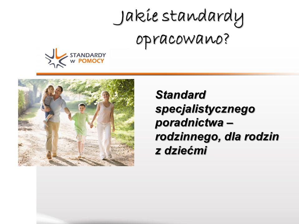 Jakie standardy opracowano