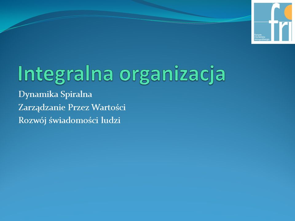 Integralna organizacja