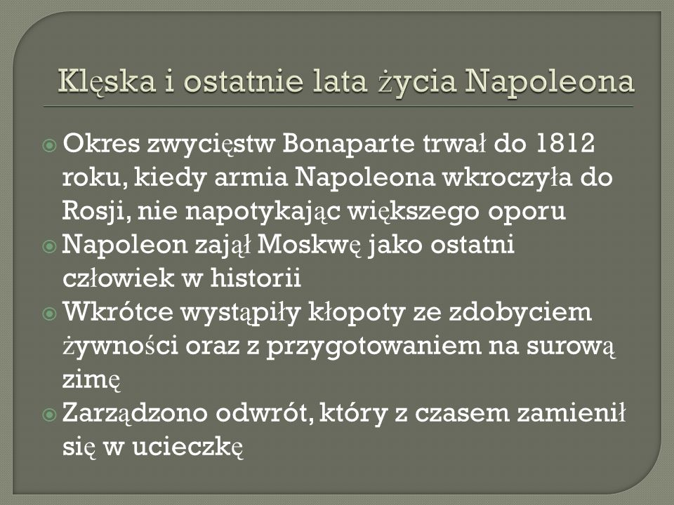 Klęska i ostatnie lata życia Napoleona