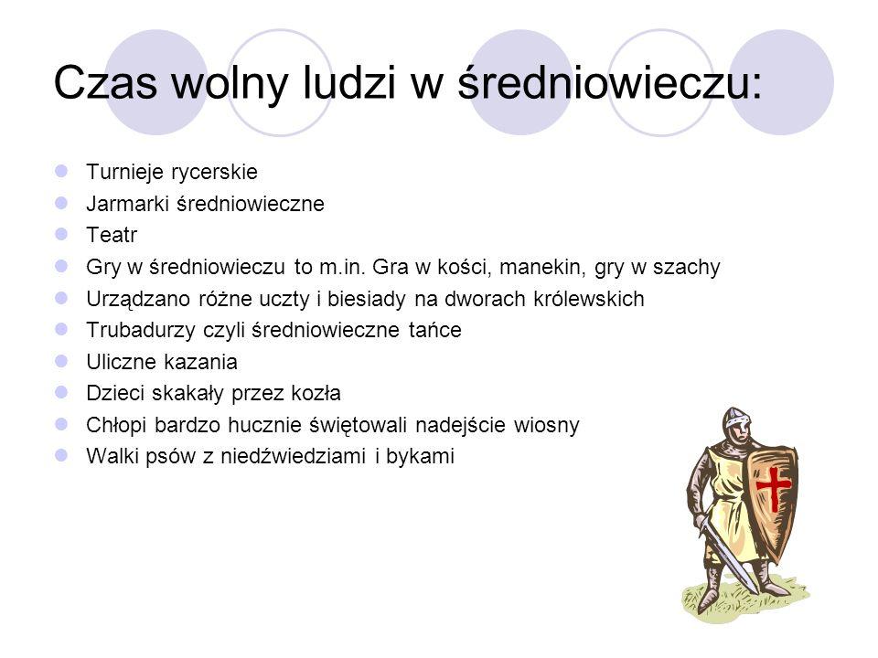 Czas wolny ludzi w średniowieczu:
