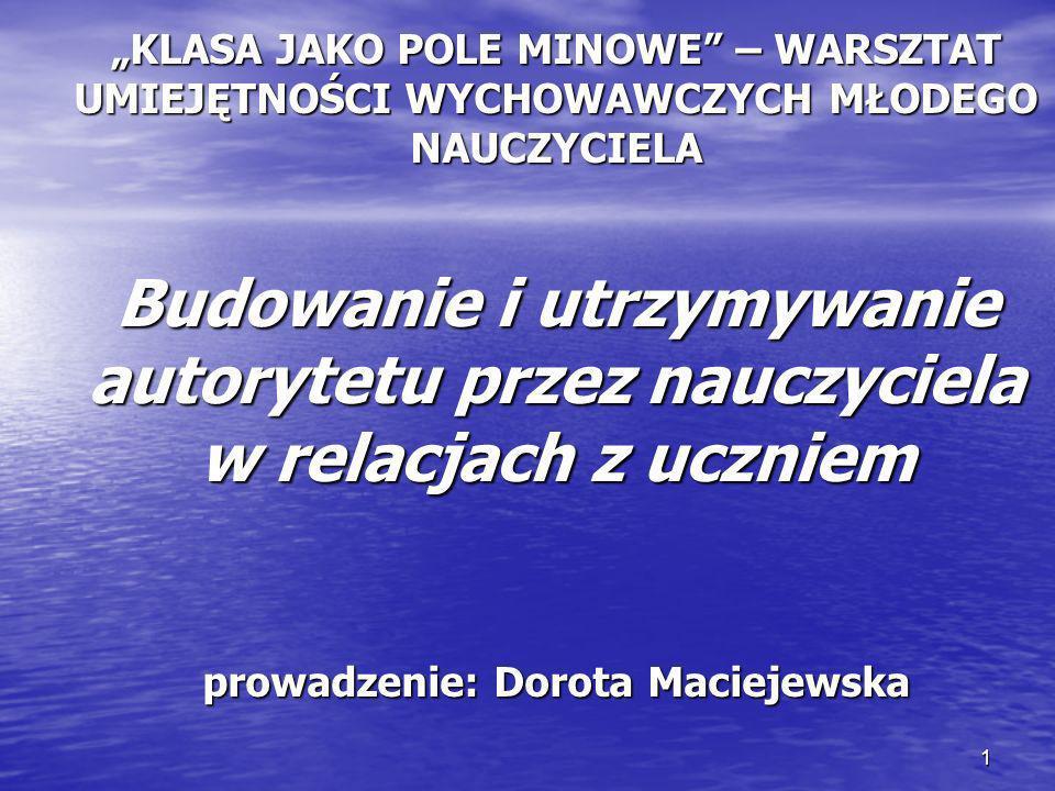 prowadzenie: Dorota Maciejewska
