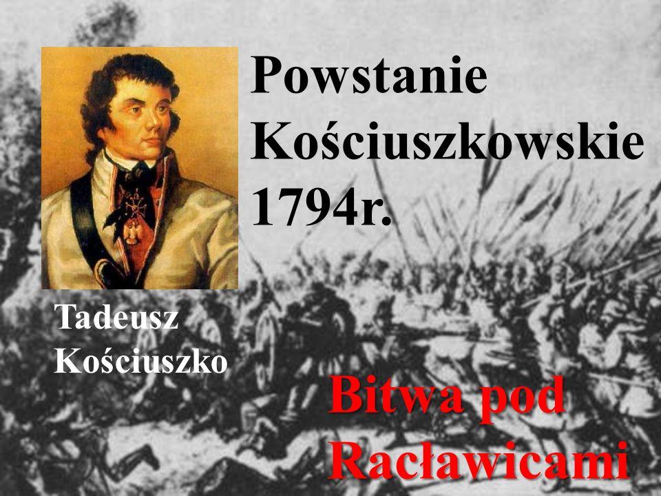 Powstanie Kościuszkowskie 1794r.
