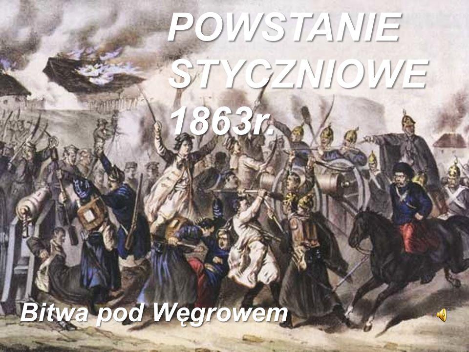 POWSTANIE STYCZNIOWE 1863r. Bitwa pod Węgrowem