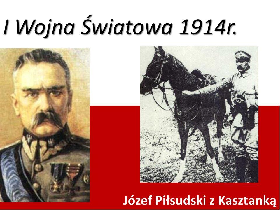 I Wojna Światowa 1914r. Józef Piłsudski z Kasztanką