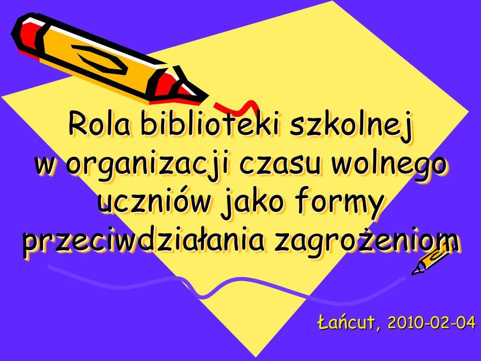 Rola biblioteki szkolnej w organizacji czasu wolnego uczniów jako formy przeciwdziałania zagrożeniom