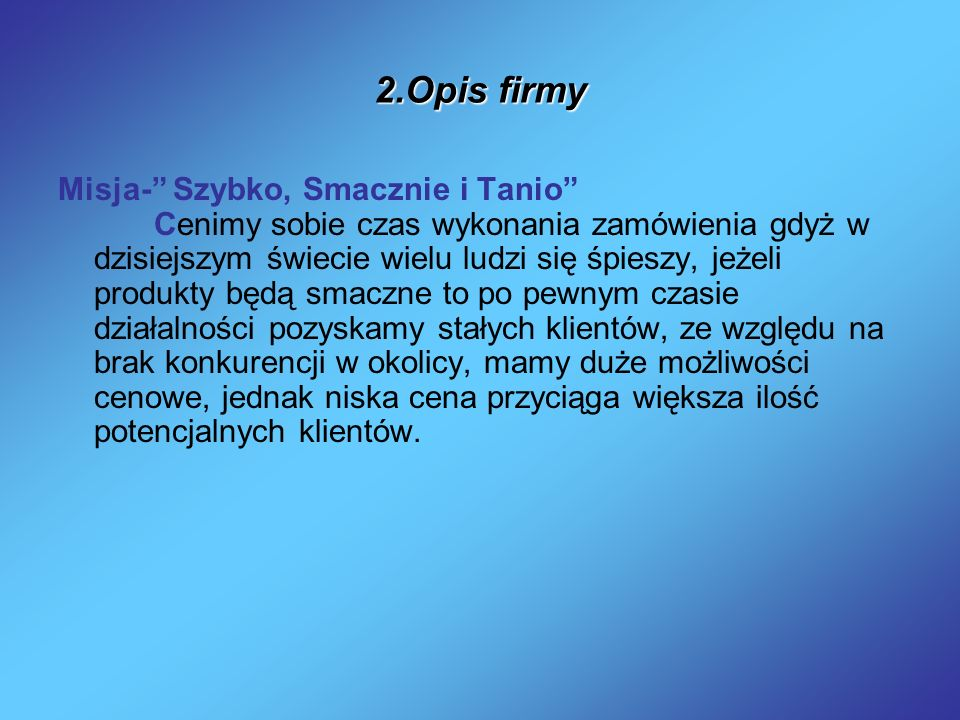 2.Opis firmy
