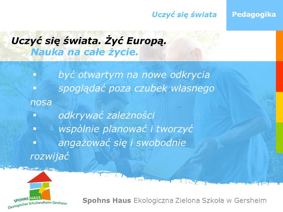 Uczyć się świata. Żyć Europą. Nauka na całe życie.