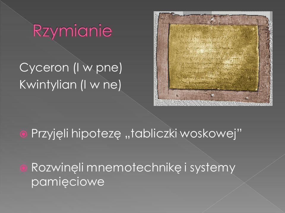 Rzymianie Cyceron (I w pne) Kwintylian (I w ne)