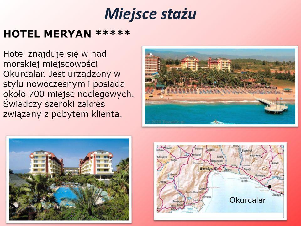 Miejsce stażu HOTEL MERYAN *****