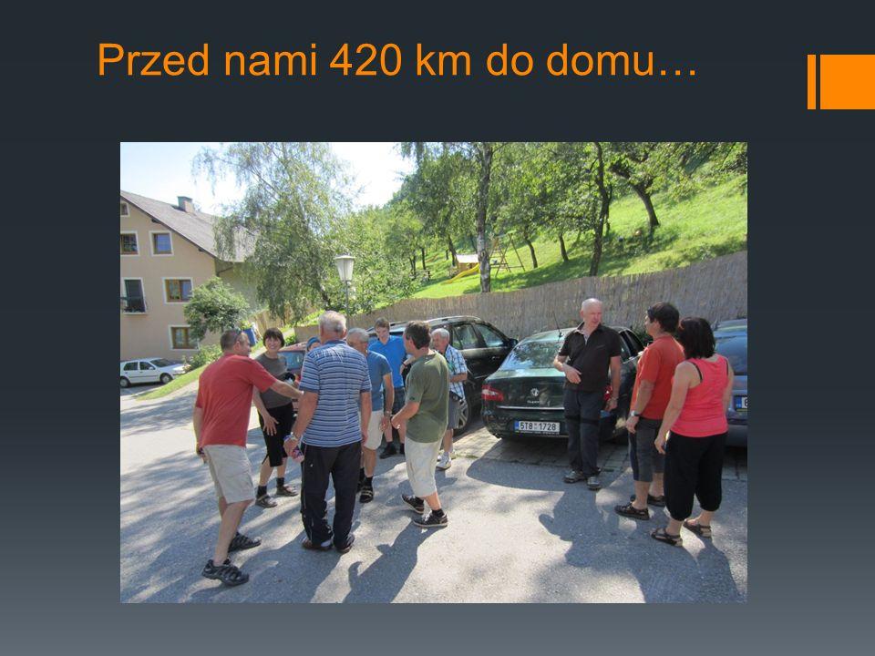 Przed nami 420 km do domu…