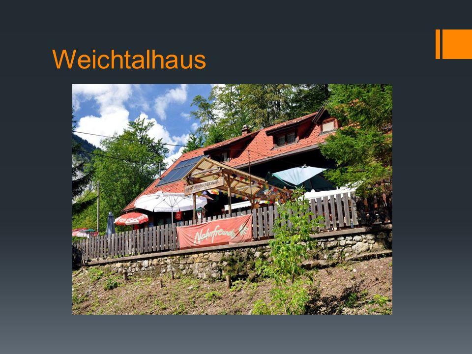 Weichtalhaus