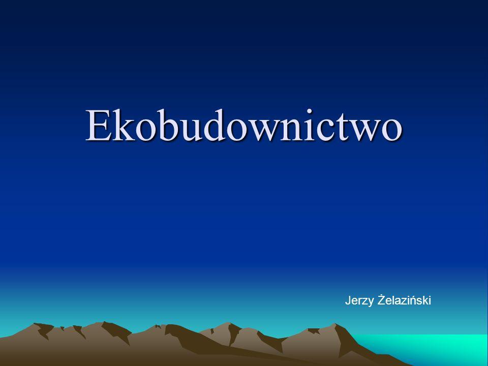 Ekobudownictwo Jerzy Żelaziński