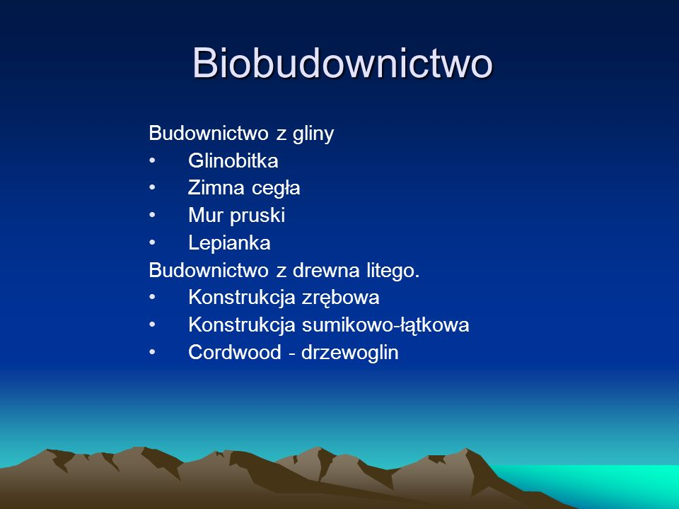 Biobudownictwo Budownictwo z gliny Glinobitka Zimna cegła Mur pruski