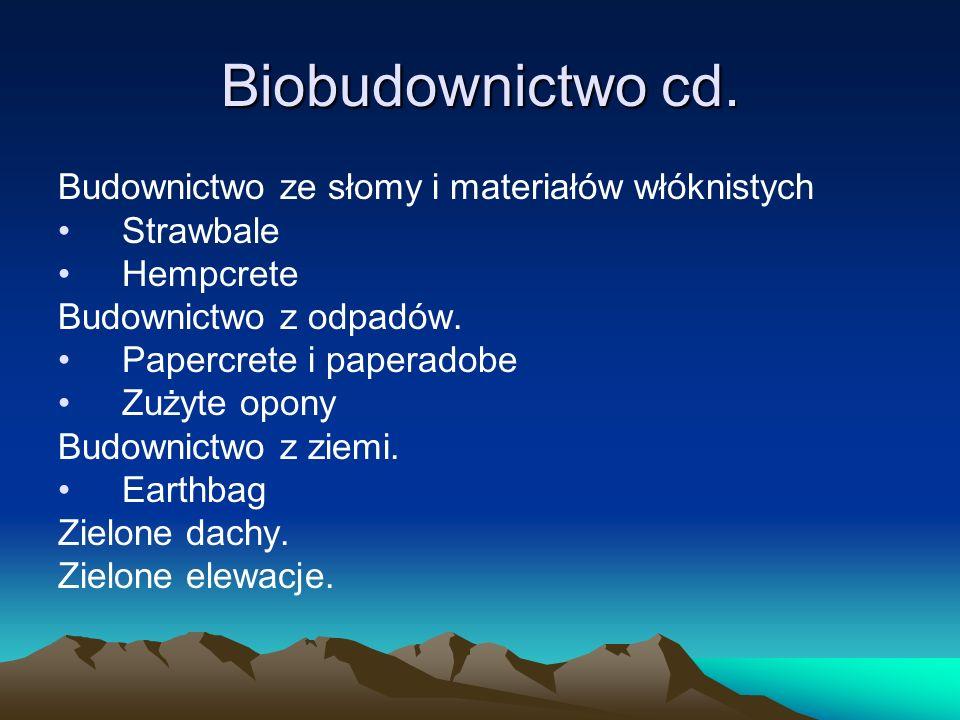 Biobudownictwo cd. Budownictwo ze słomy i materiałów włóknistych