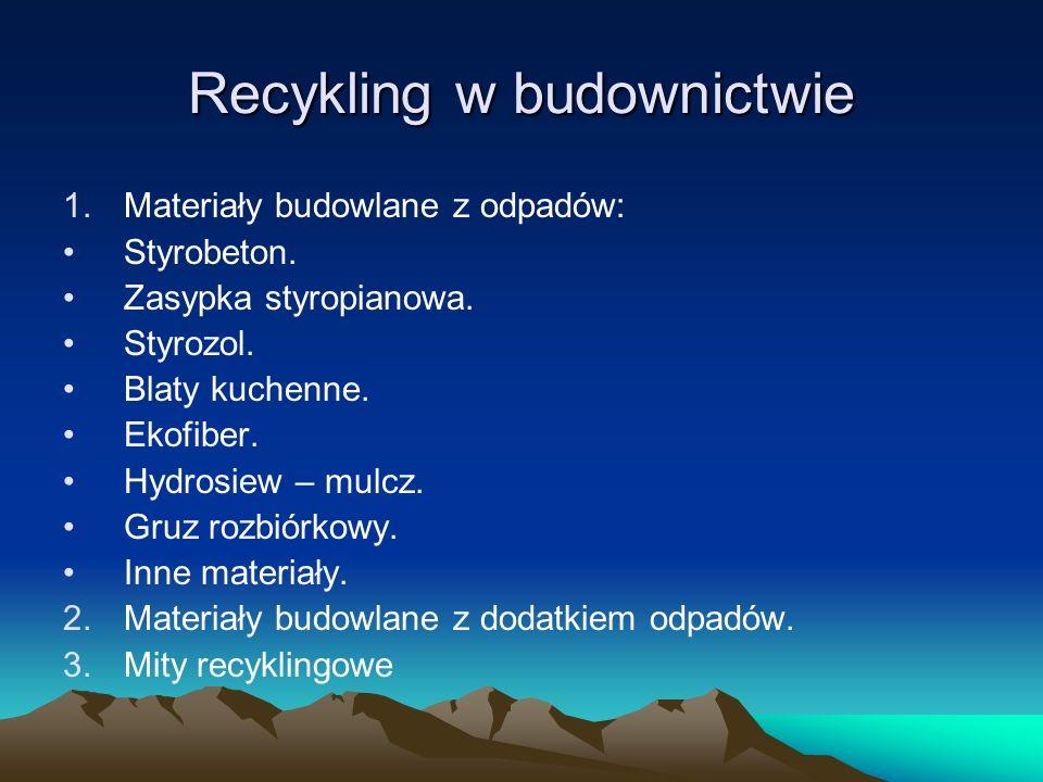 Recykling w budownictwie
