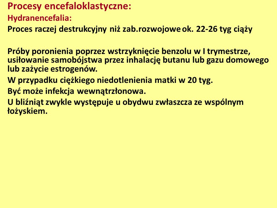 Procesy encefaloklastyczne: