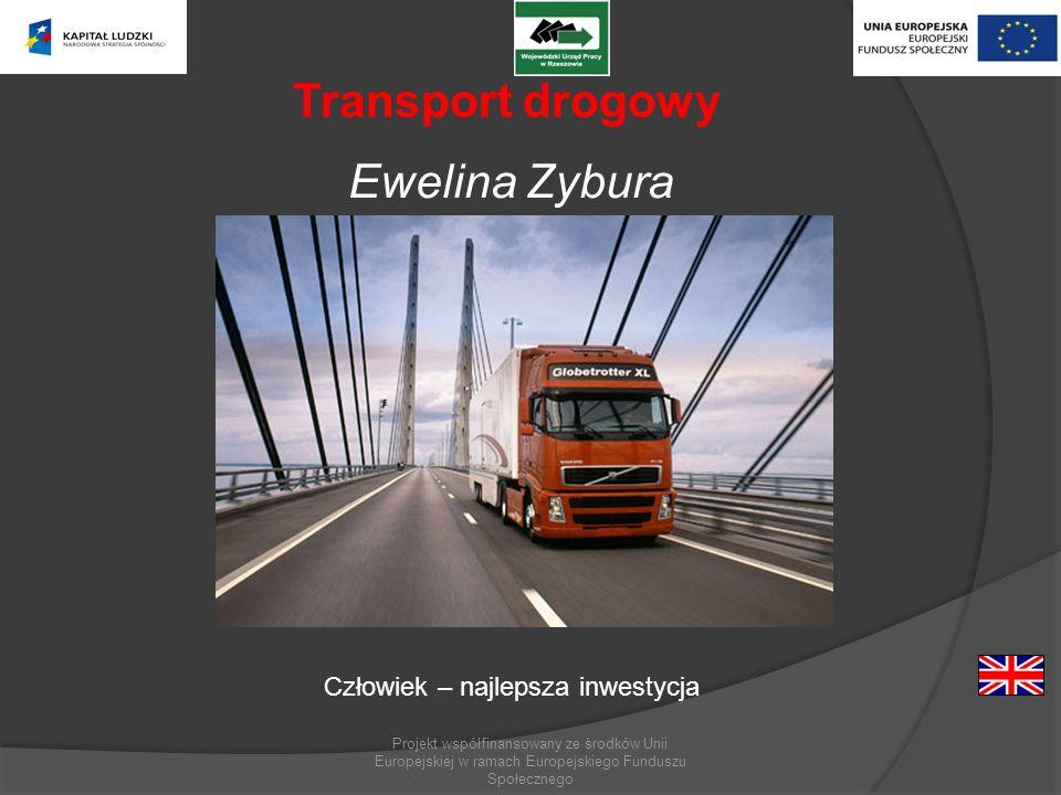 Transport drogowy Ewelina Zybura Człowiek – najlepsza inwestycja
