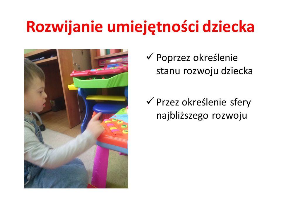 Rozwijanie umiejętności dziecka