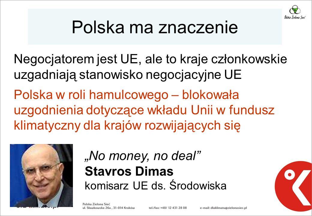 Polska ma znaczenie Negocjatorem jest UE, ale to kraje członkowskie uzgadniają stanowisko negocjacyjne UE.