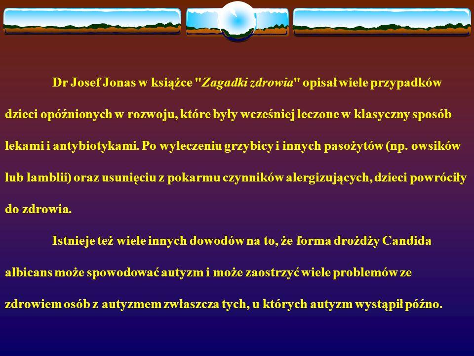 Dr Josef Jonas w książce Zagadki zdrowia opisał wiele przypadków