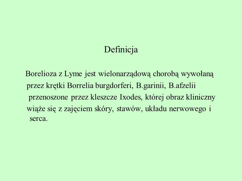 Borelioza z Lyme jest wielonarządową chorobą wywołaną