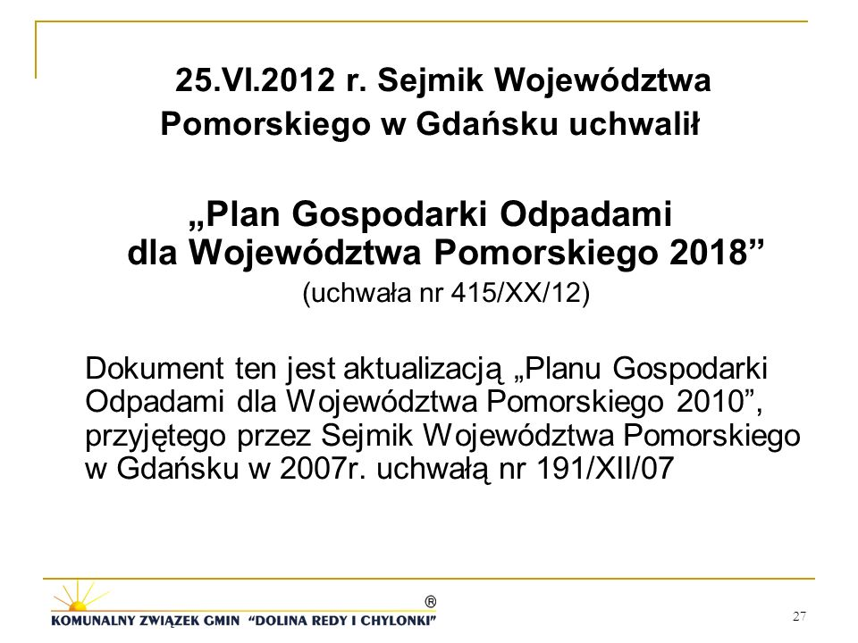 """""""Plan Gospodarki Odpadami dla Województwa Pomorskiego 2018"""