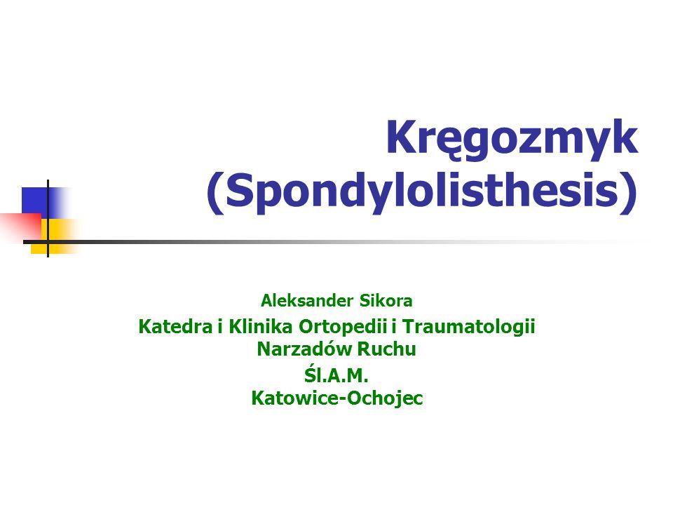Kręgozmyk (Spondylolisthesis)