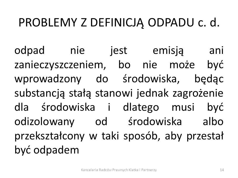 PROBLEMY Z DEFINICJĄ ODPADU c. d.