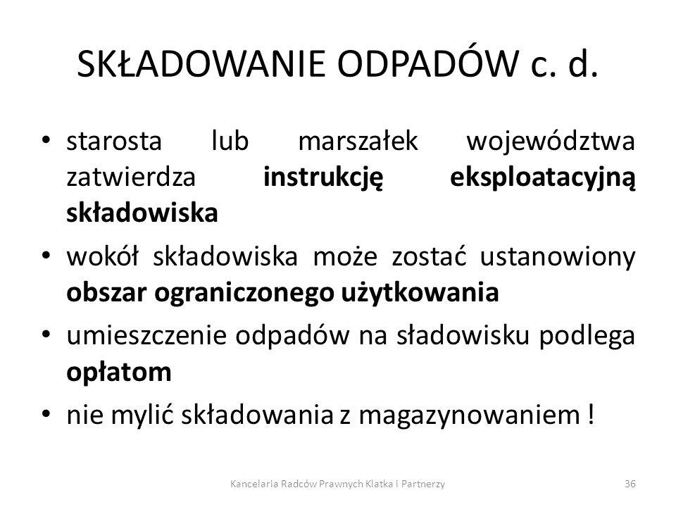 SKŁADOWANIE ODPADÓW c. d.