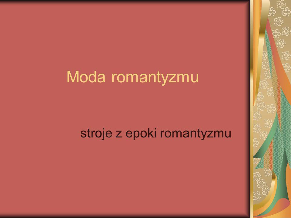 stroje z epoki romantyzmu