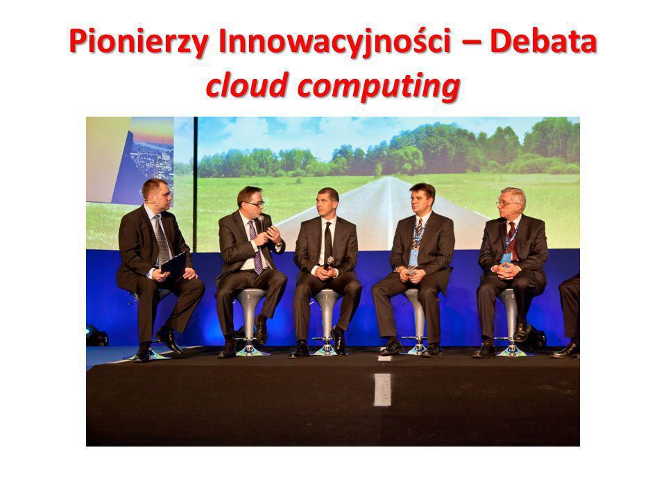 Pionierzy Innowacyjności – Debata cloud computing