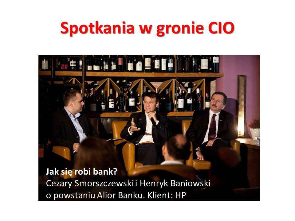 Spotkania w gronie CIO Jak się robi bank