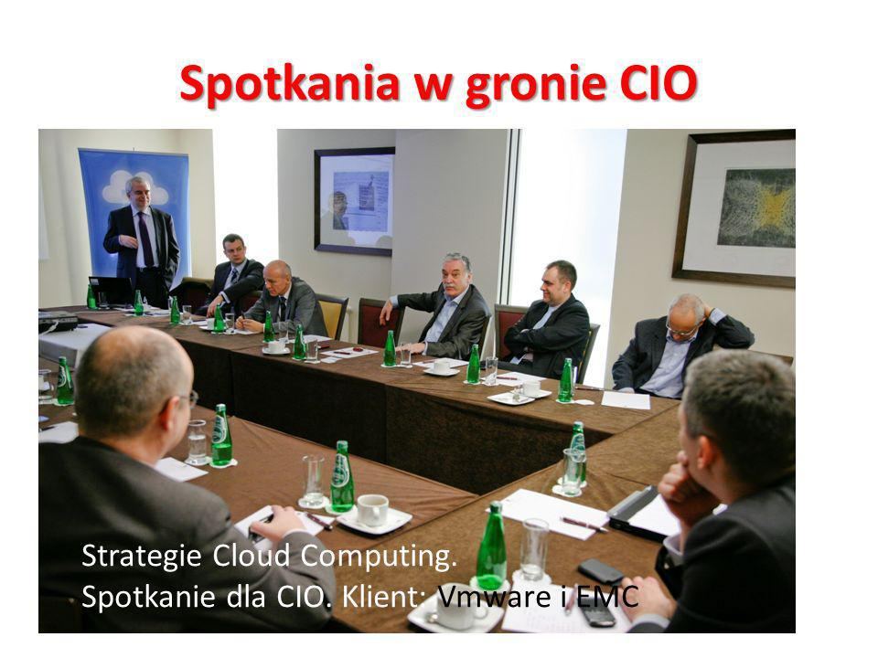 Spotkania w gronie CIO Strategie Cloud Computing.