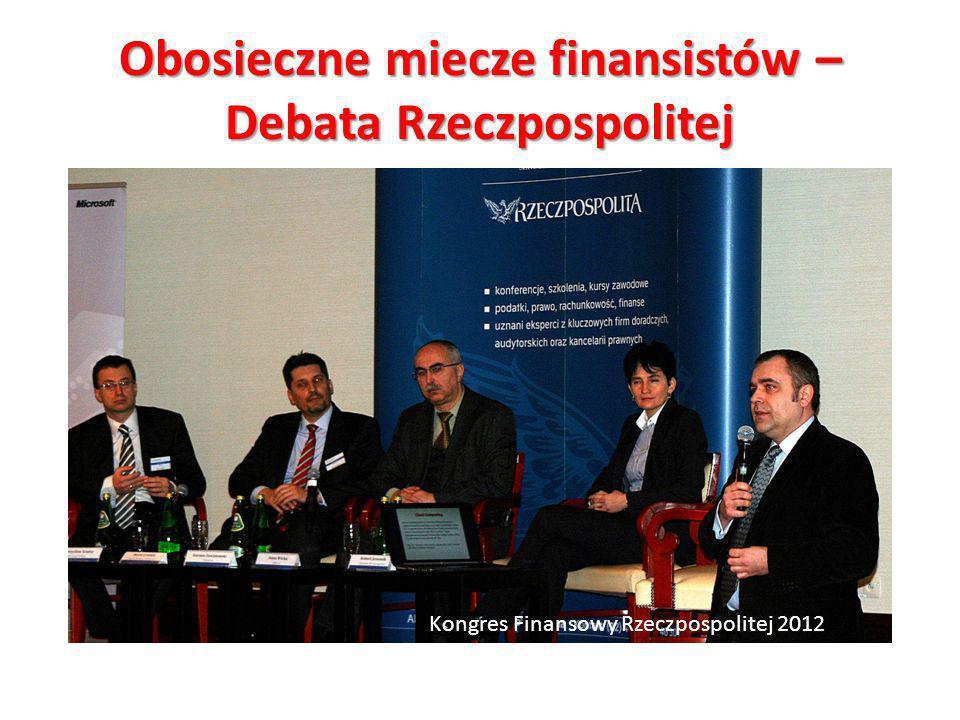 Obosieczne miecze finansistów – Debata Rzeczpospolitej