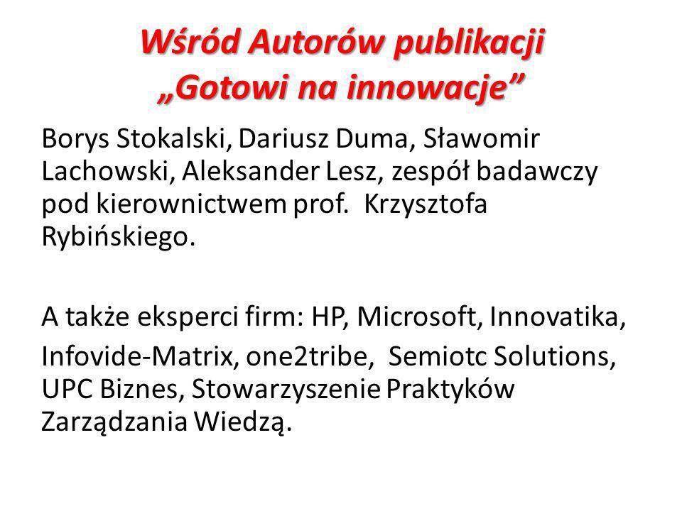 """Wśród Autorów publikacji """"Gotowi na innowacje"""