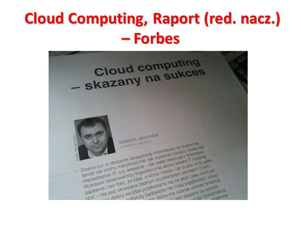 Cloud Computing, Raport (red. nacz.) – Forbes