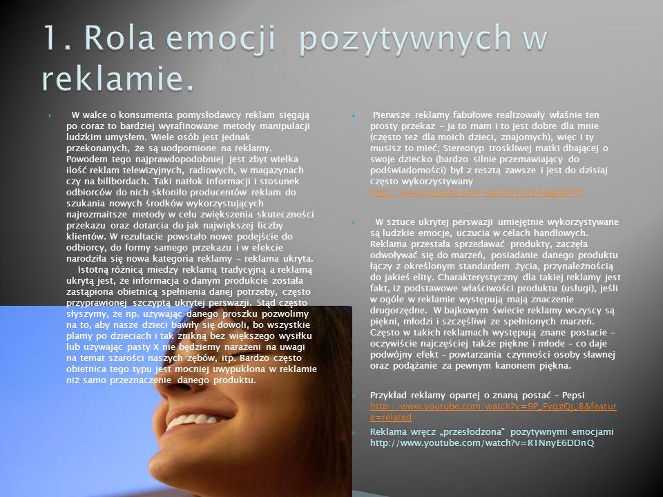 1. Rola emocji pozytywnych w reklamie.