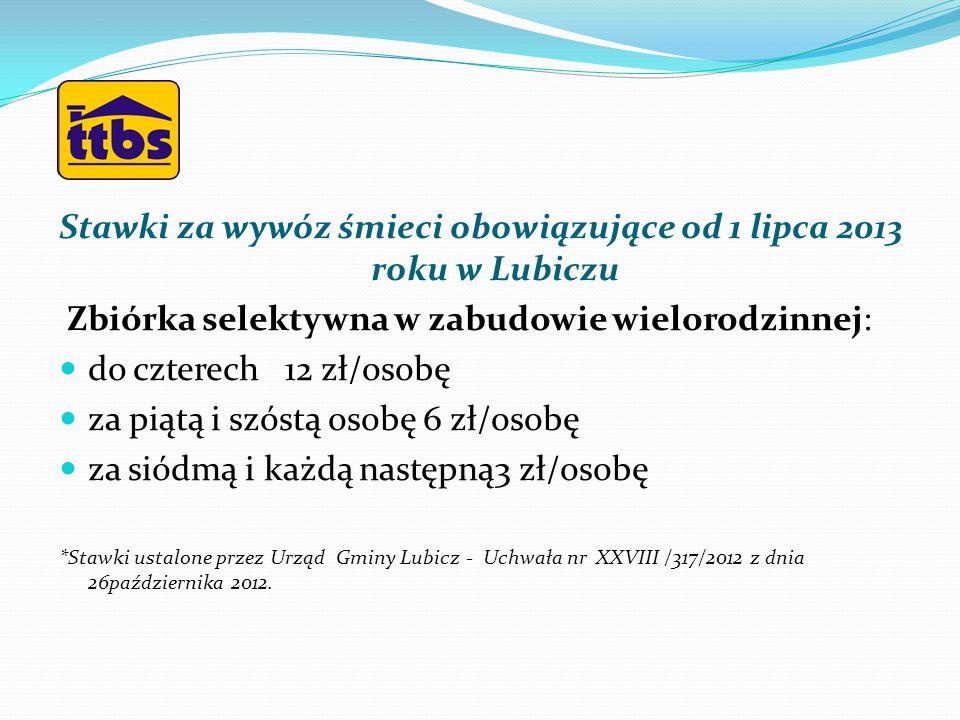 Stawki za wywóz śmieci obowiązujące od 1 lipca 2013 roku w Lubiczu
