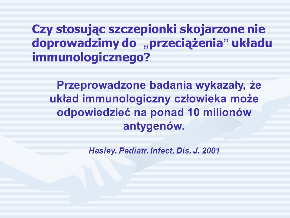 Hasley. Pediatr. Infect. Dis. J. 2001