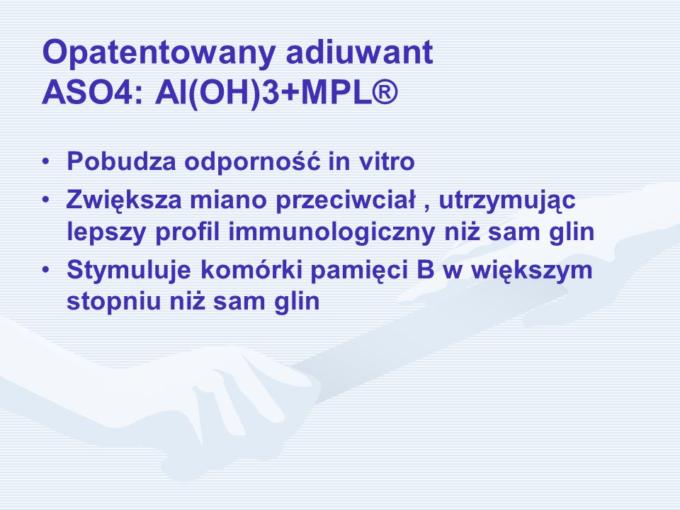 Opatentowany adiuwant ASO4: Al(OH)3+MPL®